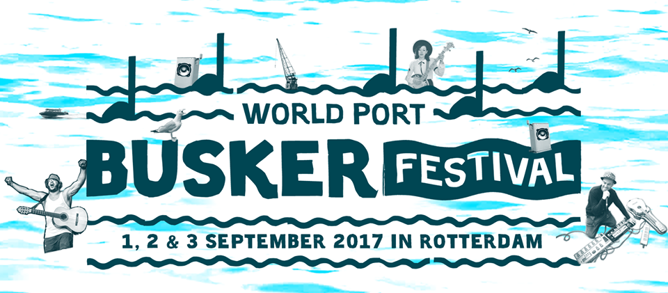 World Port Buskers Festival Rotterdam
